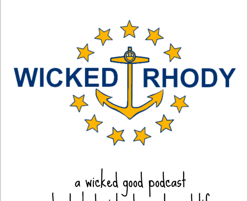 Wicked Rhody: A Rhode Island Podcast