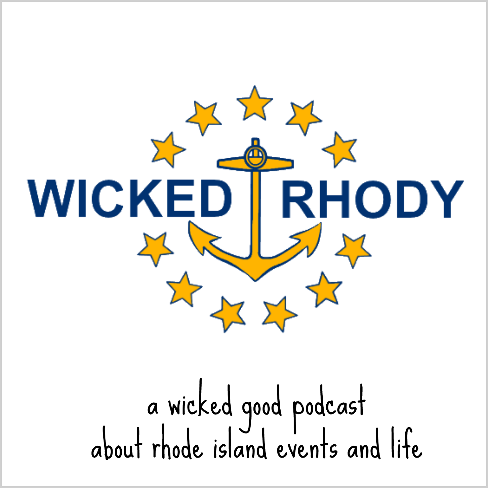 Wicked Rhody: A Rhode Island Podcast