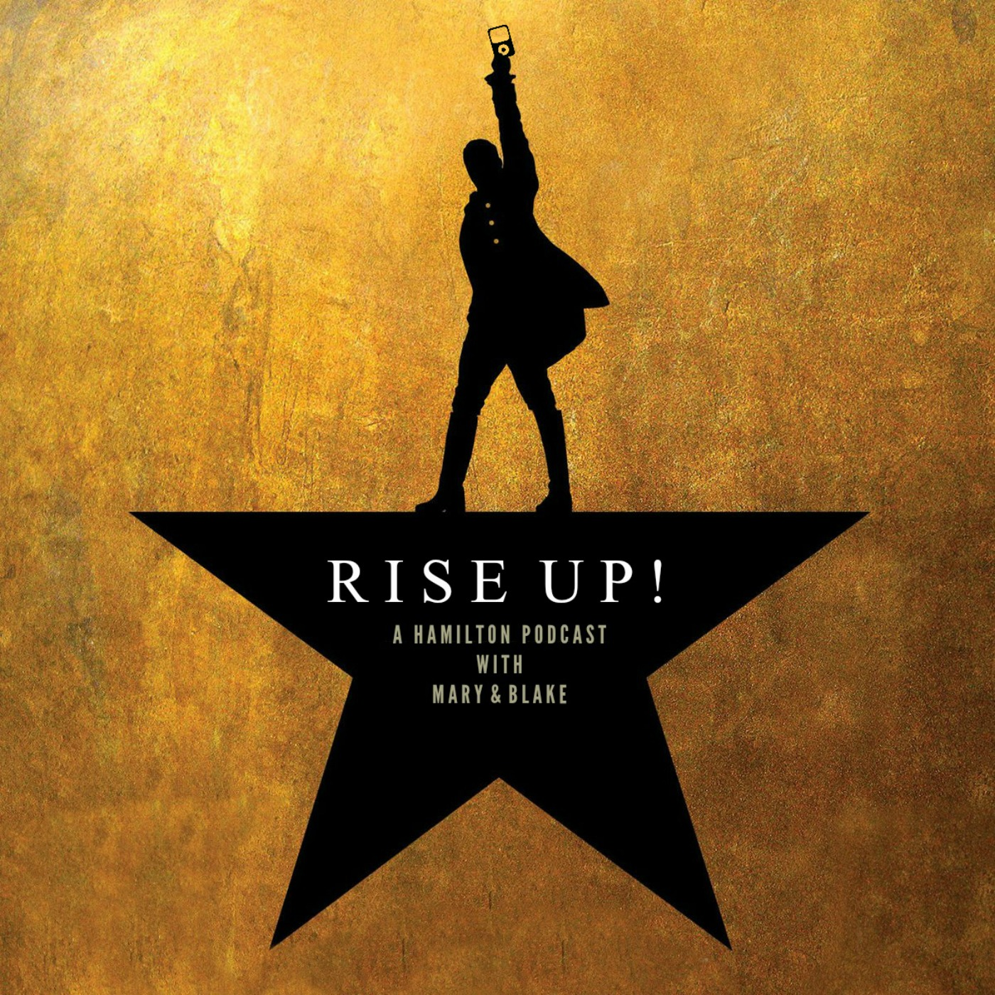 Rise Up: A Hamilton Podcast