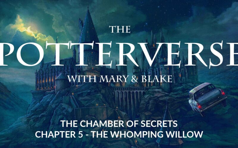 The Chamber Of Secrets: THe WHomping WIllow Featured
